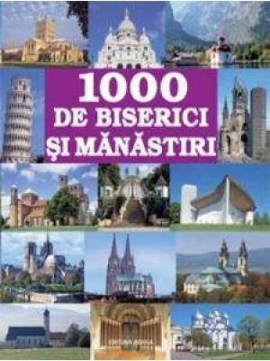 1000 Biserici si manastiri