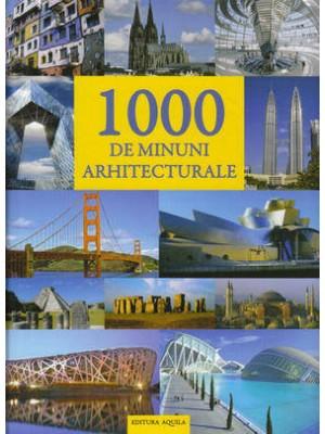 1000 de minuni arhitecturale