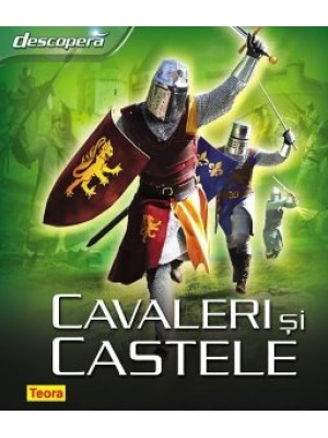 Descopera cavaleri si castele