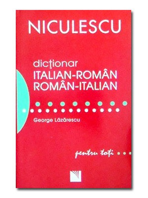 Dictionar italian-roman si roman-italian pentru toti