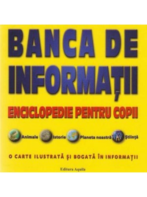 Banca de informatii. Enciclopedie pentru copii