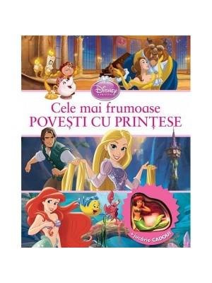 Cele mai frumoase povesti cu printesele Disney