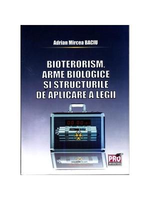 Bioterorismul si armele biologice