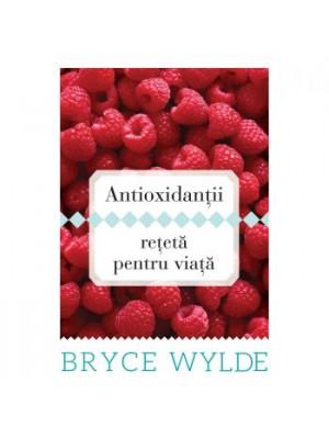 Antioxidanti Reteta pentru viata