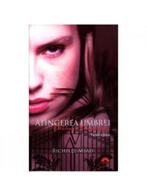Academia vampirilor vol. 3 Atingerea umbrei partea 1