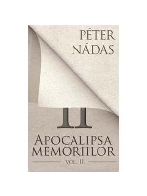 Apocalipsa memoriilor (Vol. II)
