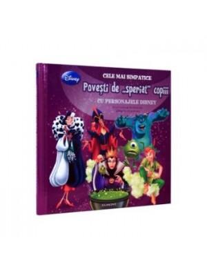 Cele mai simpatice povesti de speriat copiii cu personajele Disney